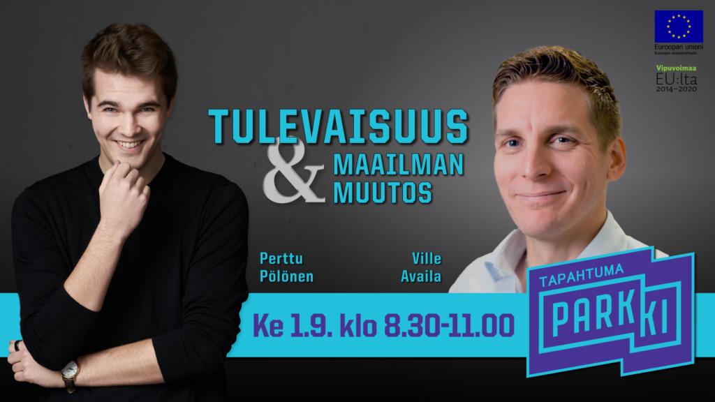 Perttu Pölönen ja Ville Availa Puhumassa parkin aamukahveilla